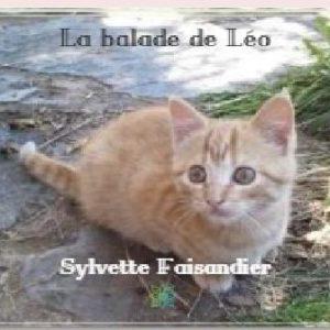 La Balade de Léo Sylvette Faisandier mes livres