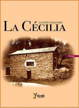 La Cécilia Sylvette Faisandier mes livres La Cécilia sur FBDA