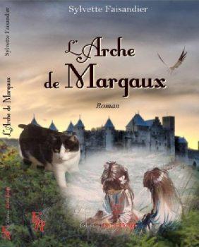 L Arche de Margaux Sylvette Faisandier mes livres